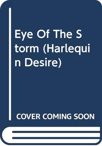 9780373055005: Eye Of The Storm (Silhouette Desire, No. 500)