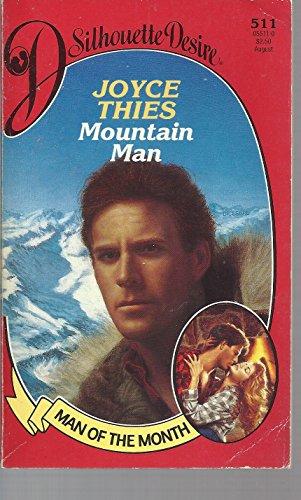 Mountain Man (Silhouette Desire, No 511): Thies, Joyce