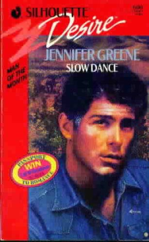 Slow Dance (Silhouette Desire, No. 600) (0373056001) by Jennifer Greene