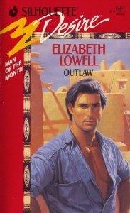 Outlaw (Silhouette Desire, No 624): Lowell, Elizabeth