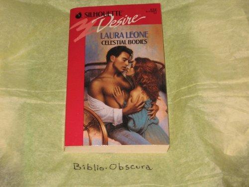 Celestial Bodies (Silhouette Desire, No 632): Leone, Laura