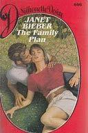 9780373056460: The Family Plan (Silhouette Desire #646)