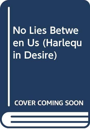 No Lies Between Us (0373056567) by Naomi Horton