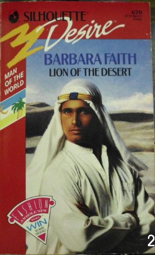 9780373056705: Lion of the Desert (Man of the World, Book 3) (Silhouette Desire, No 670)