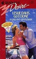 9780373056743: Gallant Gentleman (Silhouette Desire, No 674)