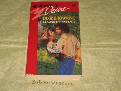 Gus And The Nice Lady (Silhouette Desire): Browning, Dixie