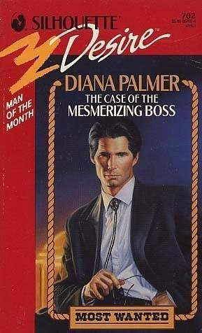 9780373057023: Case Of The Mesmerizing Boss (Silhouette Desire, No 702)