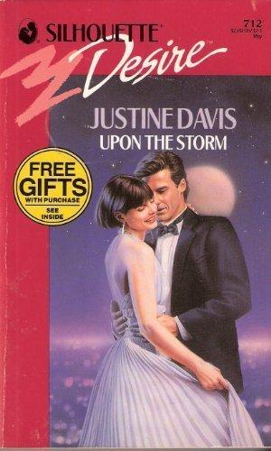 Upon The Storm (Silhouette Desire): Justine Davis