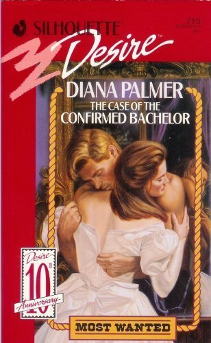 9780373057153: The Case of the Confirmed Bachelor (Most Wanted Series #2) (Silhouette Desire, No 715)