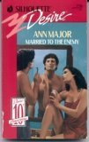Married to the Enemy: Ann Major