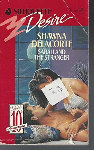 9780373057306: Sarah and the Stranger (Silhouette Desire)