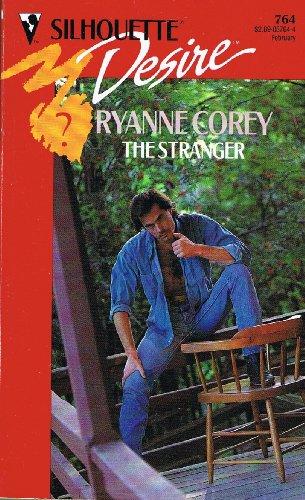 The Stranger (Silhouette Desire, No 764): Corey, Ryanne