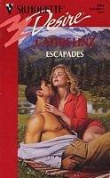 9780373058044: Escapades (Silhouette Desire, No. 804)