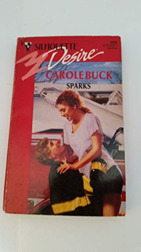 9780373058082: Sparks (Silhouette Desire)