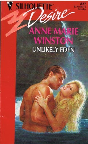 9780373058273: Unlikely Eden (Silhouette Desire)