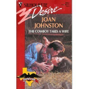9780373058426: Cowboy Takes A Wife (Hawk'S Way) (Silhouette Desire)