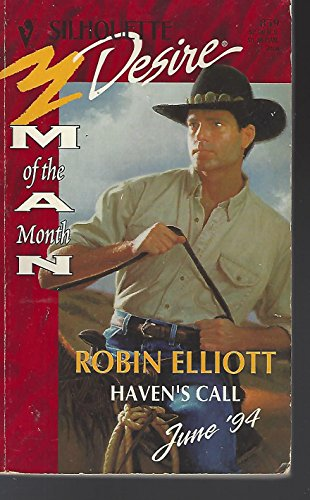 9780373058594: Haven'S Call (Man Of The Month) (Silhouette Desire)