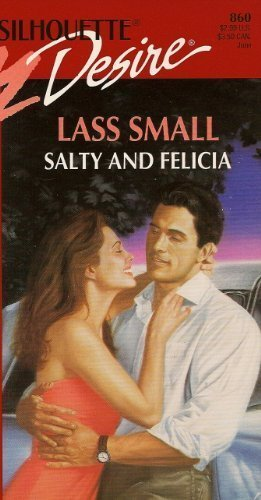 9780373058600: Salty And Felicia (Fabulous Brown Bros.) (Silhouette Desire)