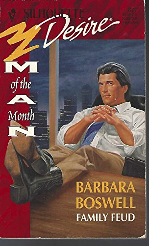 Family Feud (Man Of The Month) (Silhouette: Barbara Boswell