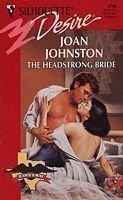 Headstrong Bride (Hawk'S Way) (Silhouette Desire): Joan Johnston