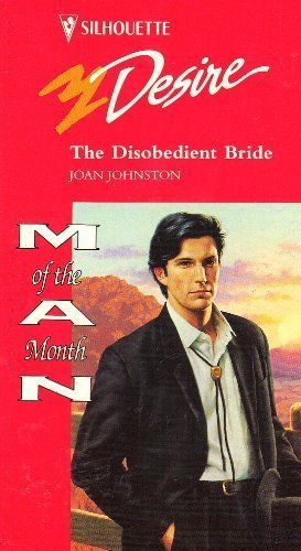 Disobedient Bride (Man Of The Month, Hawk'S: Joan Johnston