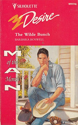 9780373059430: The Wilde Bunch (Man of the Month) (Silhouette Desire #943)