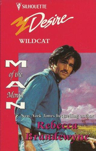 9780373059553: Wildcat (Silhouette Desire)