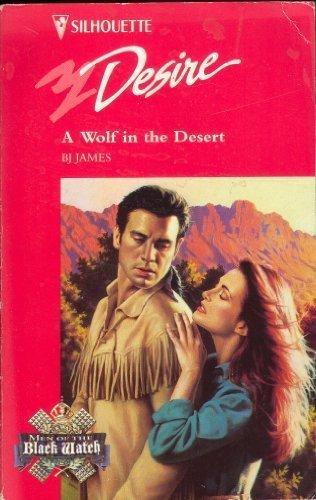 9780373059560: Wolf In The Desert (Men Of The Black Watch) (Silhouette Desire)