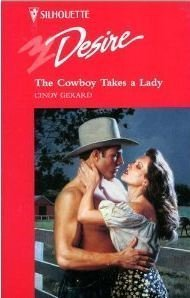 9780373059577: Cowboy Takes A Lady (Silhouette Desire)