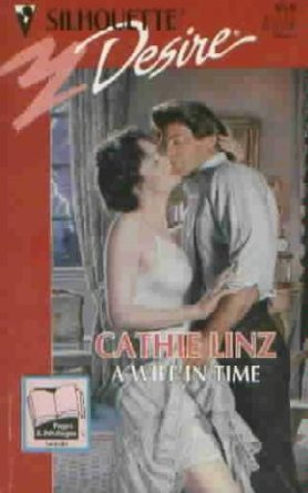 9780373059584: Wife In Time (Spellbound) (Silhouette Desire)