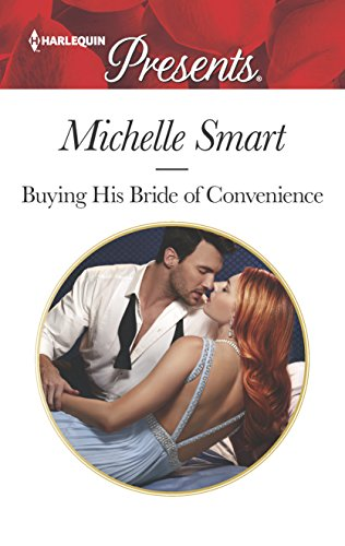 Buying His Bride of Convenience (Bound to a Billionaire): Michelle Smart
