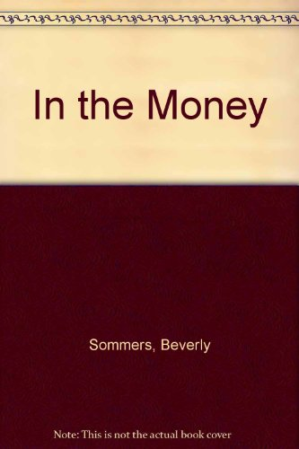 In The Money: Beverly Sommers