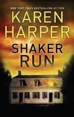Shaker Run: Karen Harper