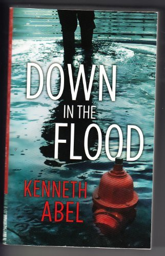 Down in the Flood: Abel, Kenneth