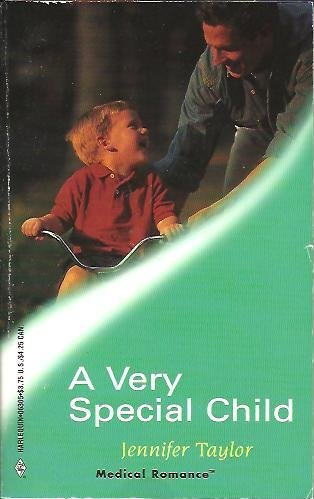 9780373063055: A Very Special Child (Medical Romance #5)