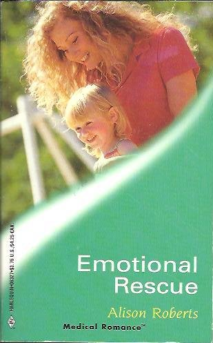 9780373063277: Emotional Rescue (Harlequin Medical Romance, #27)