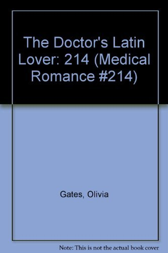 9780373065141: The Doctor's Latin Lover (Medical Romance #214)