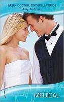 9780373066933: Greek Doctor, Cinderella Bride (Harlequin Medical)