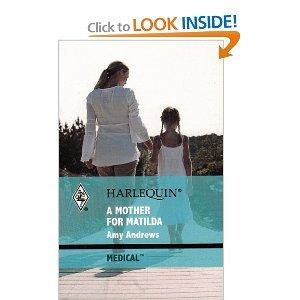 9780373067282: A Mother for Matilda (Harlequin Medical, 436)