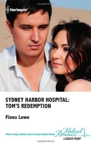 9780373068272: Sydney Harbor Hospital: Toms Redemption (Harlequin Medical, 535)