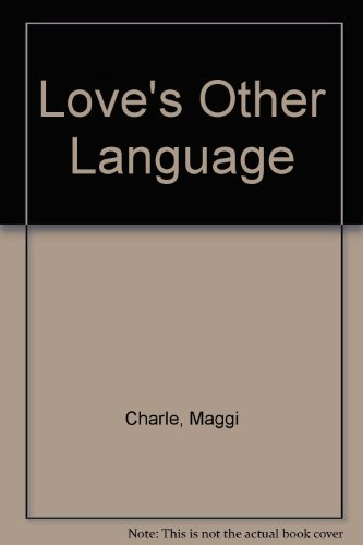 LOVE'S OTHER LANGUAGE