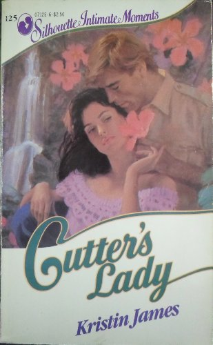 9780373071258: Cutter'S Lady (Silhouette Intimate Moments)