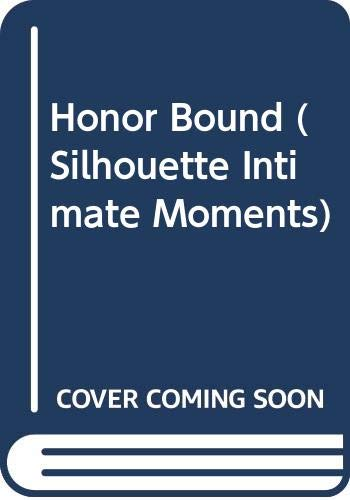 9780373071449: Honor Bound (Silhouette Intimate Moments)