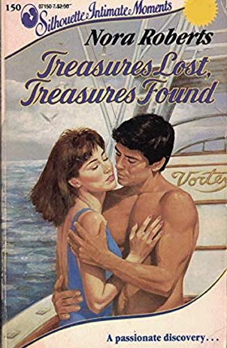 9780373071500: Treasures Lost, Treasures Found (Silhouette Intimate Moments No. 150) (Language of Love)