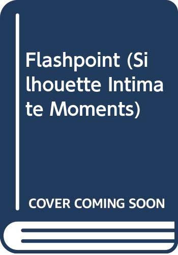 9780373071517: Flashpoint (Silhouette Intimate Moments No. 151)