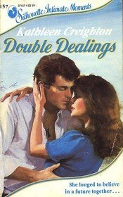 9780373071579: Double Dealings (Silhouette Intimate Moments)