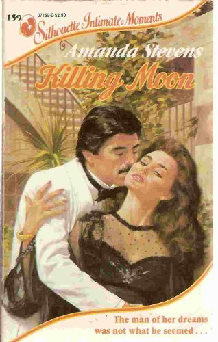 9780373071593: Killing Moon (Silhouette Intimate Moments)