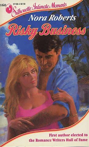 9780373071609: Risky Business (Silhouette Intimate Moments No. 160)