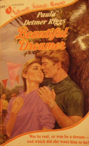 9780373071838: Beautiful Dreamer (Silhouette Intimate Moments)