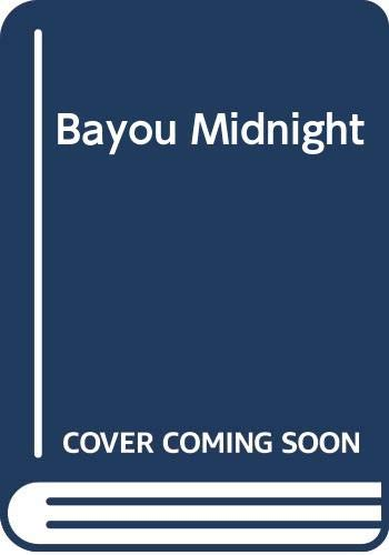 9780373071883: Bayou Midnight (Silhouette Intimate Moments No. 188)